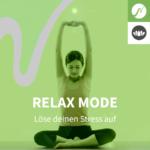 Relax Mode zum Entspannen